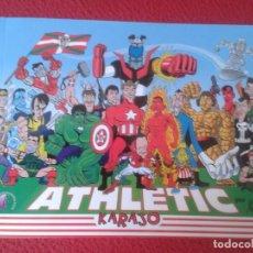 Coleccionismo deportivo: LIBRO ATHLETIC KARAJO BILBAO EQUIPO DE FÚTBOL CON TIRAS CÓMICAS TEMPORADA 2011 2012 CON BIELSA HUMOR. Lote 132885046