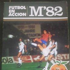 Coleccionismo deportivo: FUTBOL EN ACCION M'82. COMIC MUNDIALES DE FUTBOL 1982 NARANJITO. Lote 132929082