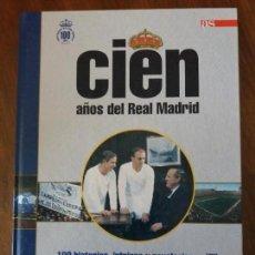 Coleccionismo deportivo: CIEN AÑOS DEL REAL MADRID, Nº 8. Lote 133010154