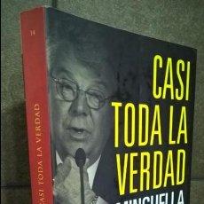 Coleccionismo deportivo: CASI TODA LA VERDAD. JOSEP MARIA MINGUELLA. BASE 2008 PRIMERA EDICION.. Lote 133226462