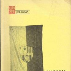 Coleccionismo deportivo: LIBRO HISTORIA DEL ILURO SPORT CLUB DE MATARÓ. 1913-1939. JOSÉ GOMÁ CAROL. 1970. MATARÓ. FIRMA AUTOR. Lote 133251434