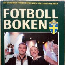 Coleccionismo deportivo: SVENSKA FOTBOLLFORLAGET AB. -FOTBOLLBOKEN 2003 - ANUARIO / YEABOOK. #. Lote 133280754
