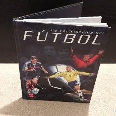 Coleccionismo deportivo: FÚTBOL...LA ENCICLOPEDIA DEL FÚTBOL...2003.... Lote 133840934