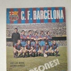 Coleccionismo deportivo: FC BARCELONA CAMPEONES. LIGA 1973-1974. ANTONIO HERNAEZ, JOSE LUIS MARCO. EDITORIAL MIRASIERRA. 1974. Lote 133864810