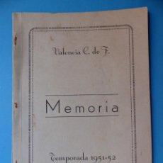 Coleccionismo deportivo: VALENCIA CLUB DE FUTBOL - MEMORIA - TEMPORADA 1951-52. Lote 133959826