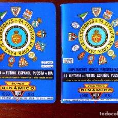 Coleccionismo deportivo: DIN-2. CALENDARIO DINAMICO Y SUPER DINAMICO. 1980-1981. 2 TOMOS. HISTORIA FUTBOL ESPAÑOL PUESTA AL D. Lote 134099566