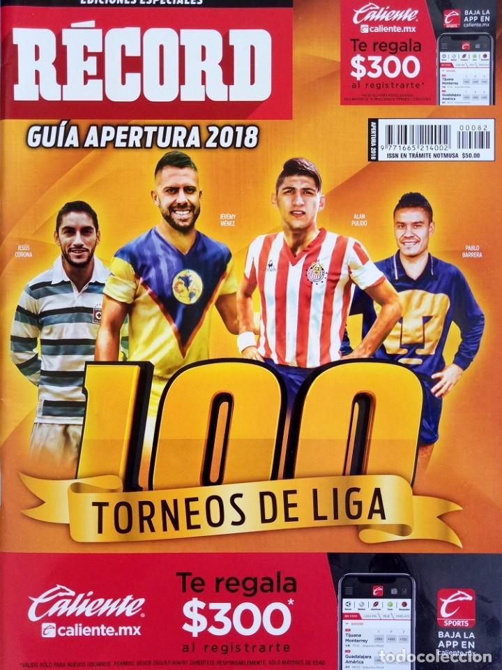 RÉCORD. - GUÍA APERTURA 2018 - EXTRALIGA / LEAGUEGUIDE. # (Coleccionismo Deportivo - Libros de Fútbol)