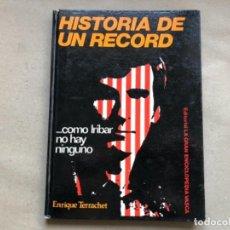 Coleccionismo deportivo: ... COMO IRIBAR NO HAY NINGUNO. HISTORI DE UN RÉCORD. ENRIQUE TERRACHET. ED. LA GRAN ENCICLOPEDIA VA. Lote 134297778