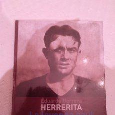 Coleccionismo deportivo: LIBRO HERRERITA LA LEYENDA AZUL. LALO COVISA Y FRANCISCO GONZALEZ A-BUYLLA. 2009. PRECINTADO.. Lote 134944918