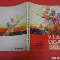 Coleccionismo deportivo: HERNÁNDEZ PERPIÑÁ. Y LA LIGA SIGUE... (1929-1970). Lote 135106286