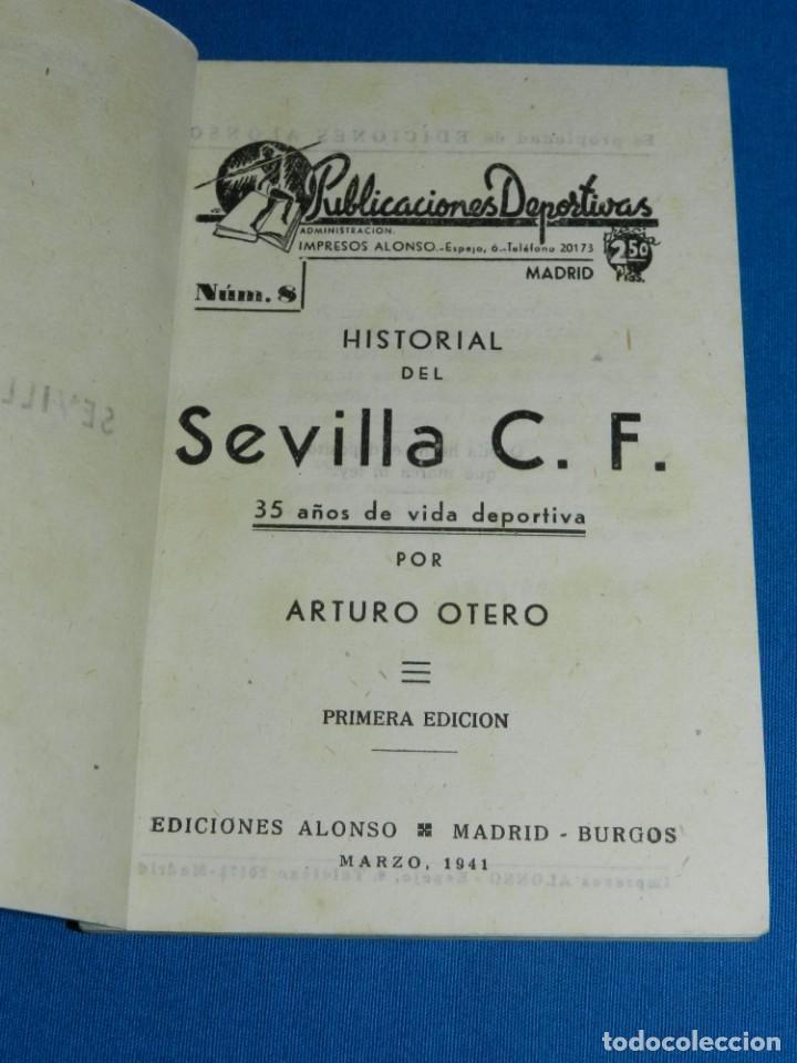Coleccionismo deportivo: HISTORIAL DEL SEVILLA CF POR ARTURO OTERO, EDC ALONSO, MADRID 1941 , 35 AÑOS DE VIDA DEPORTIVA. - Foto 2 - 135134946