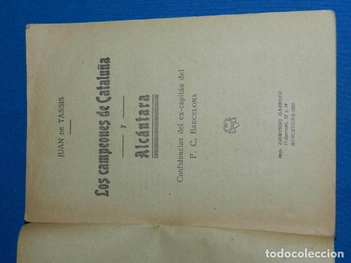 Coleccionismo deportivo: FC BARCELONA - LOS CAMPEONES DE CATALUÑA Y ALCANTARA , CONFIDENCIAS DEL EX-CAPITAN DEL FC BARCELONA - Foto 2 - 135135154