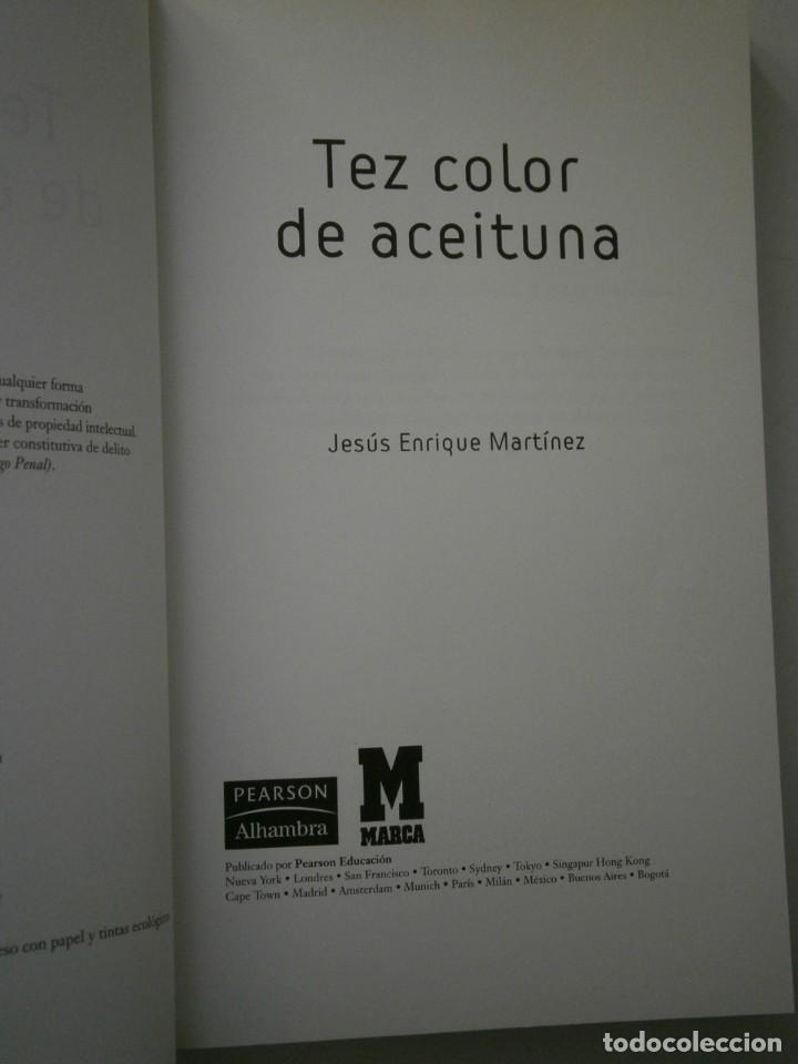 Coleccionismo deportivo: TEZ COLOR DE ACEITUNA Jesus Enrique Martinez Marca 2004 NOVELA FUTBOL - Foto 5 - 135468350