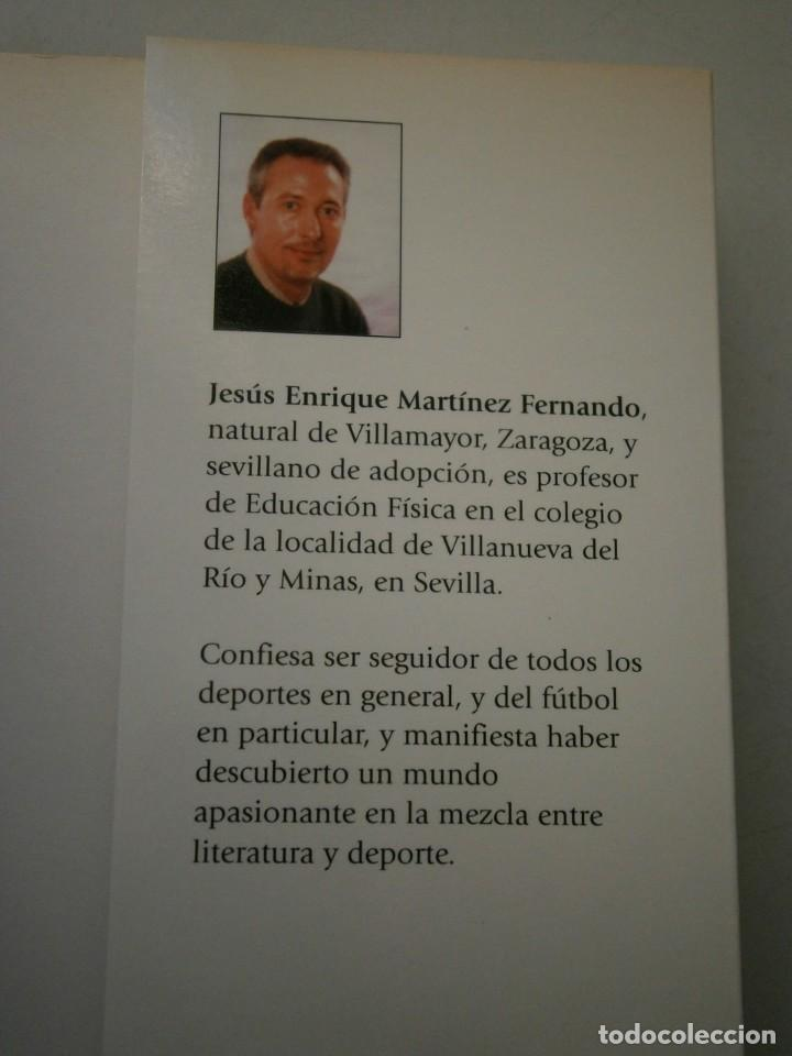 Coleccionismo deportivo: TEZ COLOR DE ACEITUNA Jesus Enrique Martinez Marca 2004 NOVELA FUTBOL - Foto 6 - 135468350