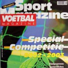 Coleccionismo deportivo: VOETBAL MAGAZINE. - SPECIAL COMPETITIE 2002-2003 - EXTRALIGA / LEAGUEGUIDE. #. Lote 135499718