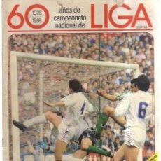 Coleccionismo deportivo - 60 LIGA 1928-1988 AÑOS DE CAMPEONATO NACIONAL LOTE DE 16 FASCICULOS - 135669939