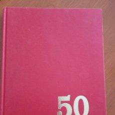 Coleccionismo deportivo: LIBRO -50 AÑOS ALBACETE BALOMPIE-. Lote 135806561