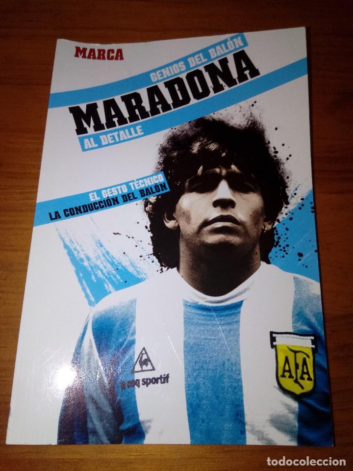 GENIOS DEL BALÓN AL DETALLE MARCA. MARADONA. EST23B4 (Coleccionismo Deportivo - Libros de Fútbol)
