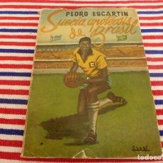 Coleccionismo deportivo: (ABJ)LIBRO FUTBOL-PEDRO ESCARTÍN: SUECIA, APOTEOSIS DE BRASIL. MADRID. 1958. ED PUEYO.. Lote 136000230