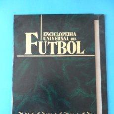 Coleccionismo deportivo: TAPAS DEL PRIMER TOMO DE LA ENCICLOPEDIA UNIVERSAL DEL FÚTBOL - EDITORIAL BABILONIA. Lote 136742162