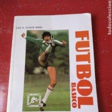 Coleccionismo deportivo: LIBRO FUTBOL BASICO, EDITORIAL ALHAMBRA. Lote 137576072