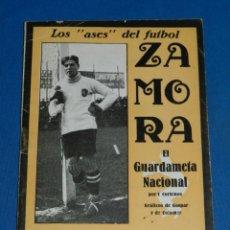 Coleccionismo deportivo: LIBRO RICARDO ZAMORA EL GUARDAMETA NACIONAL , LOS ASES DEL FUTBOL , ILUSTRADO, LA JORNADA DEPORTIVA. Lote 138046026