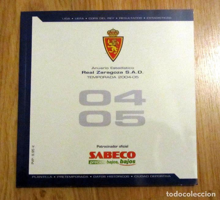 ANUARIO REAL ZARAGOZA 2004-05 FICHA DE LOS PARTIDOS PLANTILLAS CATEGORIAS INFERIORES (Coleccionismo Deportivo - Libros de Fútbol)