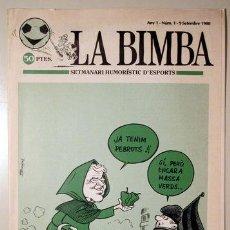 Coleccionismo deportivo: LA BIMBA SETMANARI HUMORÍSTIC D'ESPORTS. ANY 1. NÚM 1 - 9 SETEMBRE 1980 - BARCELONA 1980. Lote 139151490