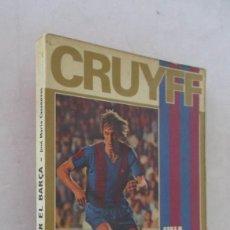 Coleccionismo deportivo: CRUYFF - UNA VIDA POR EL BARÇA. Lote 139154874
