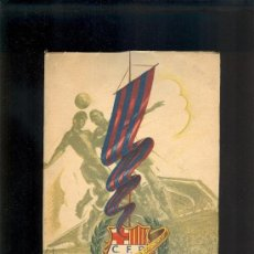 Coleccionismo deportivo: CINCUENTA AÑOS DEL C.F. BARCELONA 1899 BODAS DE ORO 1949 BARÇA FUTBOL LIGA ANDRES ARTIS. Lote 139501658