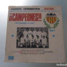 Coleccionismo deportivo: AGENDA ESTADISTICA EXTRA CAMPEONES / ASI GANAMOS LA LIGA / VALENCIA CF / 1970-71. Lote 139653430
