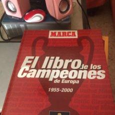 Coleccionismo deportivo: EL LIBRO DE LOS CAMPEONES DE EUROPA MARCA 1955-2000. Lote 139656036