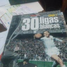 Coleccionismo deportivo: 30 LIGAS BLANCAS TOMOS 1 Y 2 REAL MADRID. Lote 140026397