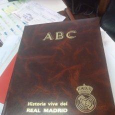 Coleccionismo deportivo: HISTORIA VIVA DEL REAL MADRID ABC 2 TOMOS ENCUADERNADOS COMPLETO. Lote 140028197