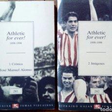 Coleccionismo deportivo: 2 LIBROS - ATHLETIC FOR EVER! 1898 - 1998 (CRÓNICA + IMÀGENES). Lote 140208277