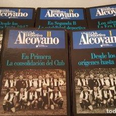 Coleccionismo deportivo - HISTORIA DEL CLUB DEPORTIVO ALCOYANO - COMPLETA 4 TOMOS + TOMO ADICIONAL CON PORTADAS - 137431086