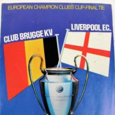Coleccionismo deportivo: PO-25.FINAL EUROPEAN CHAMPION CLUBS' CUP. FINAL CLUB BRUGGE KV - LIVERPOOL F.C. WEMBLEY MAY 1978.. Lote 141569822