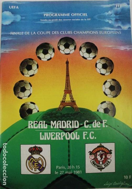 PO-27.PROGRAMA OFICIAL FINAL COPA DE EUROPA DE CLUBS 27 DE MAYO 1981. REAL MADRID . LIVERPOOL F.C. (Coleccionismo Deportivo - Libros de Fútbol)