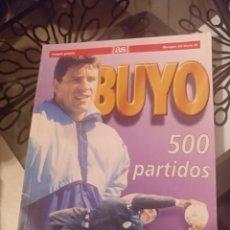 Coleccionismo deportivo: BUYO 500 PARTIDOS. Lote 141733790