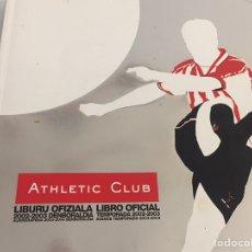 Coleccionismo deportivo: ATHLETIC CLUB LIBRO OFICIAL 2002-2003. Lote 142124798