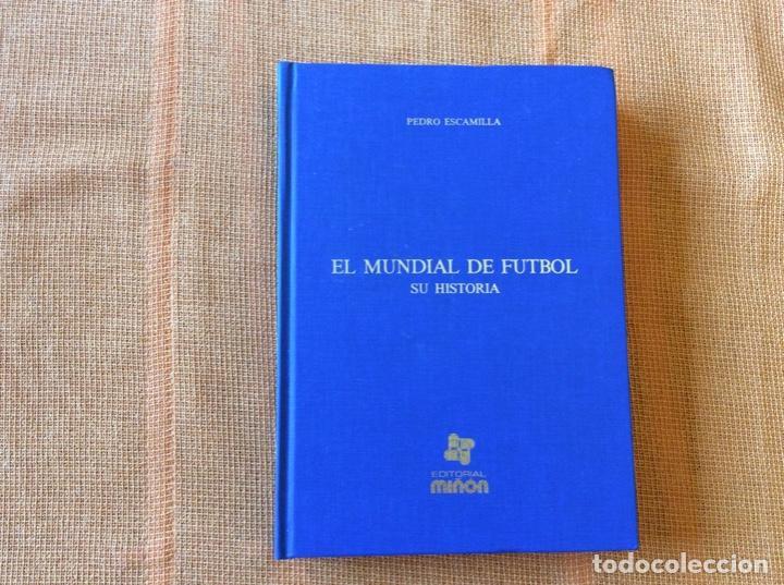 EL MUNDIAL DE FÚTBOL.SU HISTORIA.1930-1978 (Coleccionismo Deportivo - Libros de Fútbol)