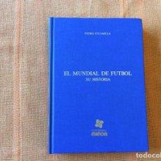 Coleccionismo deportivo: EL MUNDIAL DE FÚTBOL.SU HISTORIA.1930-1978. Lote 143046490