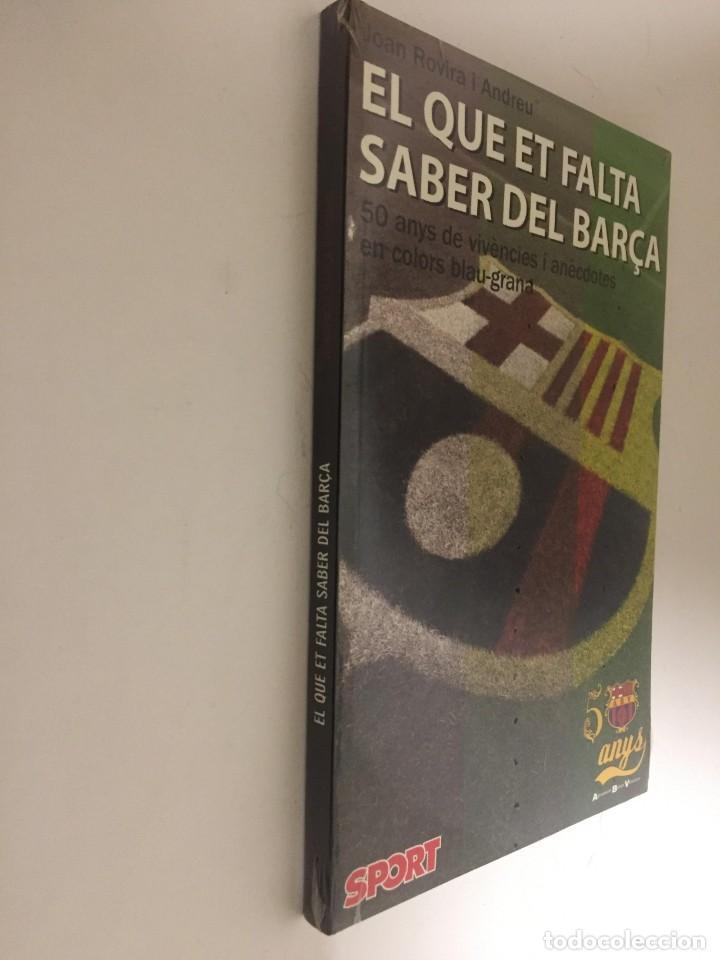 Coleccionismo deportivo: LIBRO EL QUE ET FALTA SABER DEL BARÇA 50 ANYS DE VIVENCIES I ANECDOTES SPORT - Foto 2 - 143222794
