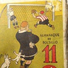 Coleccionismo deportivo: FUT-2. EL ONCE. ALMANAQUE DE BOLSILLO. AÑO 1947. ILUSTRADO. 158 PÁGINAS. Lote 143226194