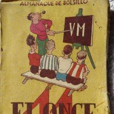 Coleccionismo deportivo: FUT-3. EL ONCE. ALMANAQUE DE BOLSILLO. AÑO 1948. ILUSTRADO. 144 PÁGINAS. Lote 143226474