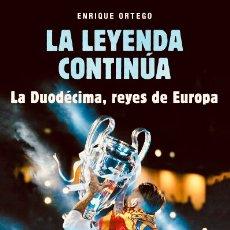 Coleccionismo deportivo: REAL MADRID. LA LEYENDA CONTINÚA, LA DUODÉCIMA, REYES DE EUROPA.. Lote 143341436