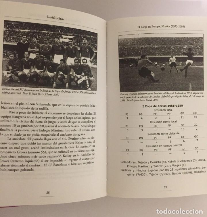Coleccionismo deportivo: LIBRO EL BARÇA EN EUROPA, 50 AÑOS(1955-2005) EDITORIAL METEOR - DAVID SALINAS PRIMERA EDICION 2005 - Foto 7 - 143345302