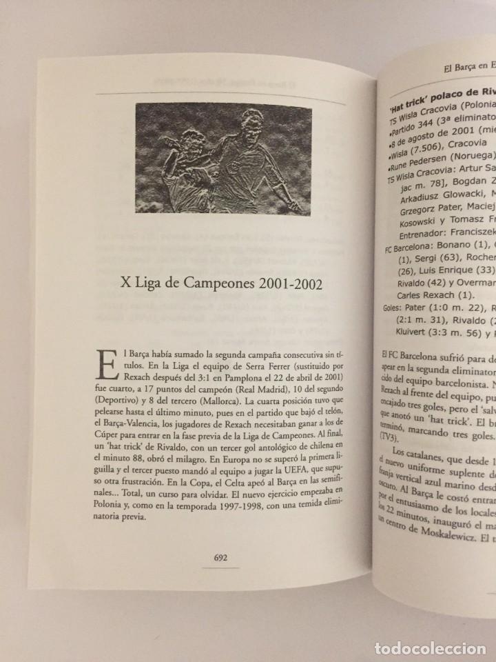 Coleccionismo deportivo: LIBRO EL BARÇA EN EUROPA, 50 AÑOS(1955-2005) EDITORIAL METEOR - DAVID SALINAS PRIMERA EDICION 2005 - Foto 9 - 143345302