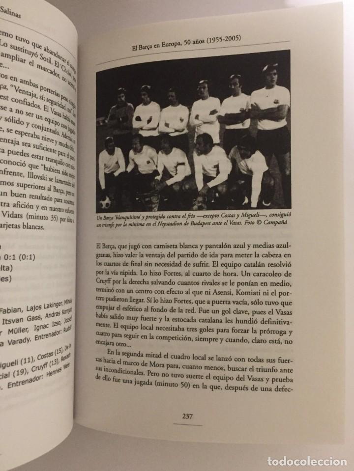 Coleccionismo deportivo: LIBRO EL BARÇA EN EUROPA, 50 AÑOS(1955-2005) EDITORIAL METEOR - DAVID SALINAS PRIMERA EDICION 2005 - Foto 10 - 143345302