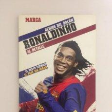 Coleccionismo deportivo: LIBRO GENIOS DEL BALON RONALDINHO AL DETALLE Nº19 - MARCA - GESTO TECNICO: EL PASE SIN MIRAR F.C.B.. Lote 143345818